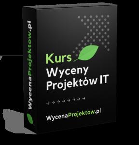 Kurs Dokładna Wycena Projektów IT